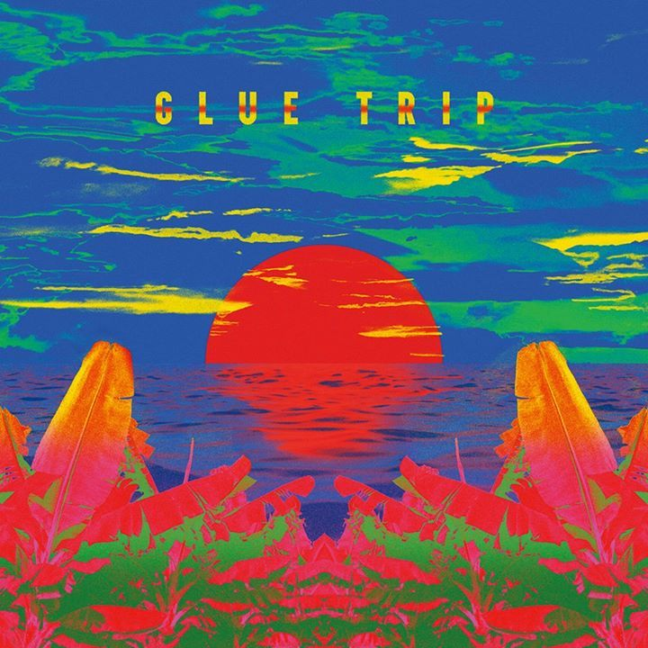 Glue Trip Tour Dates