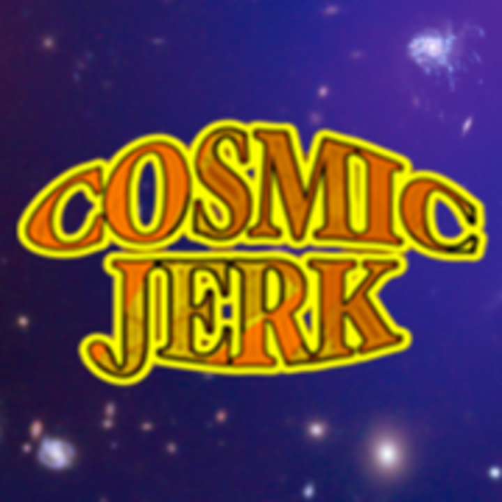 Cosmic Jerk Tour Dates