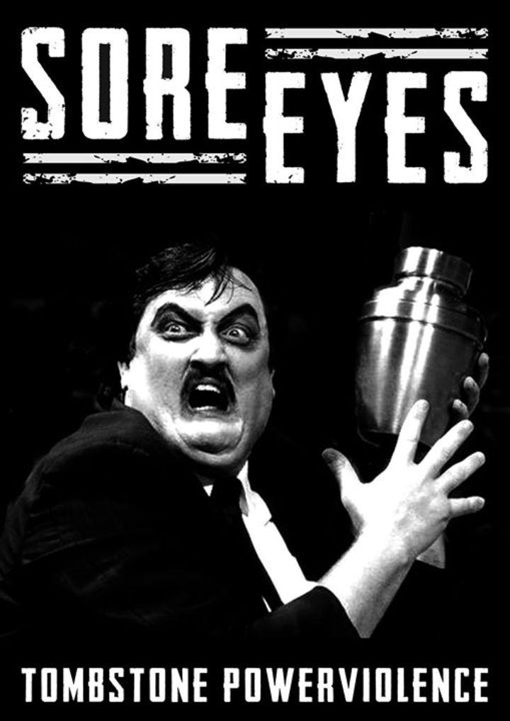Sore Eyes Tour Dates