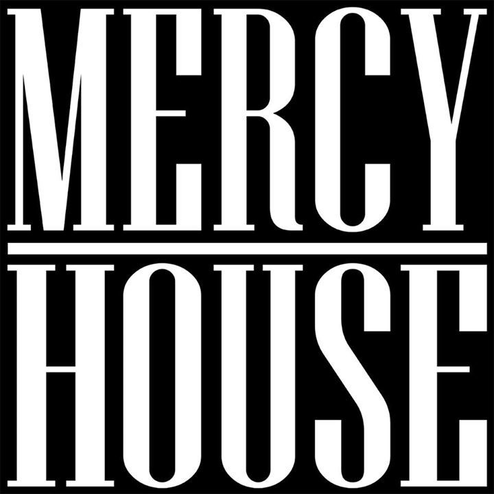 The Mercy House Tour Dates