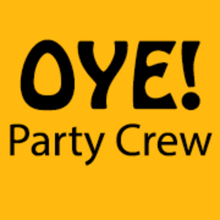 OYE Party Crew Tour Dates