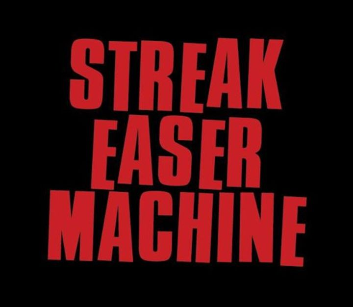 Streak Easer Machine Tour Dates