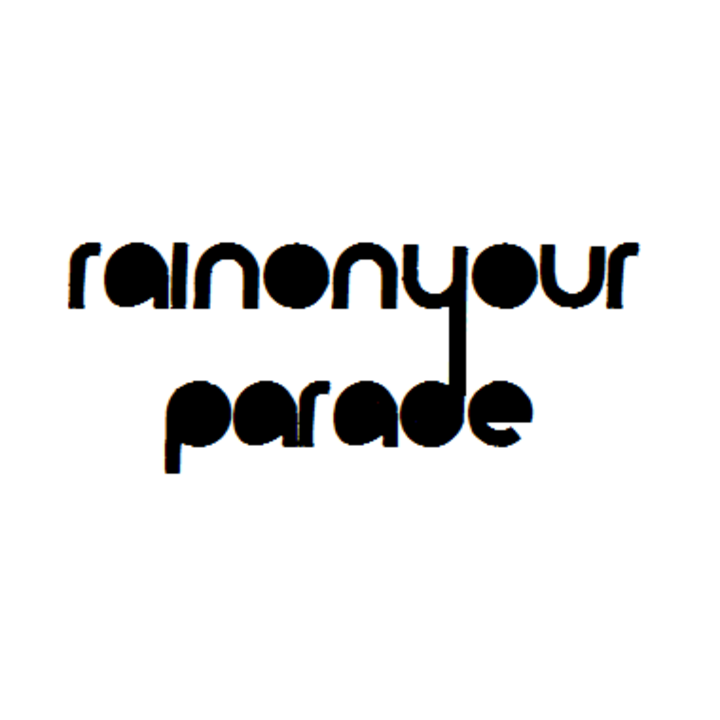 Rain On Your Parade Tour Dates