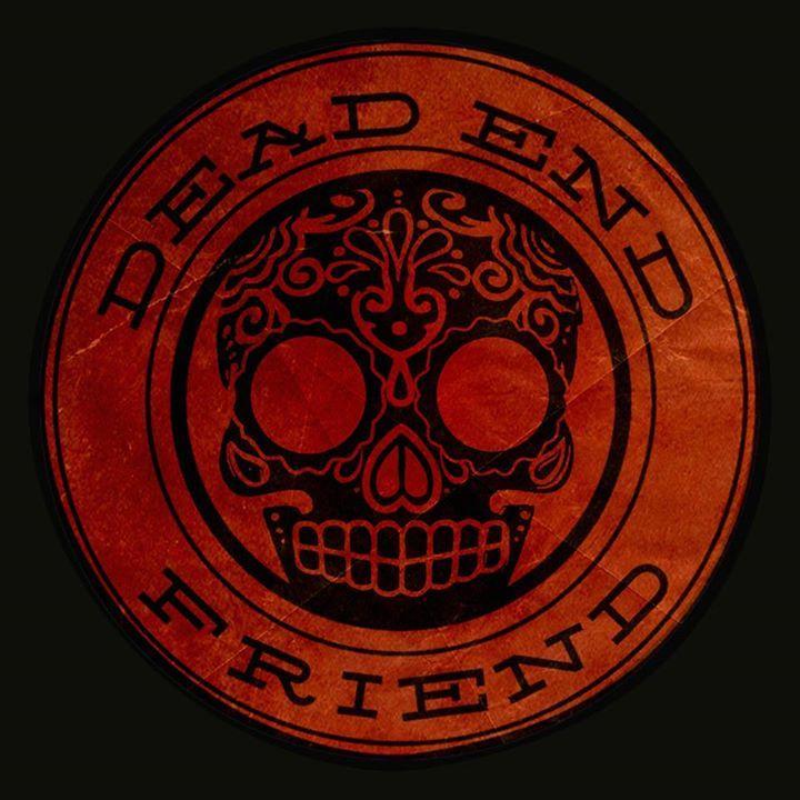 Dead End Friend Tour Dates