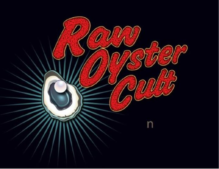Raw Oyster Cult Tour Dates