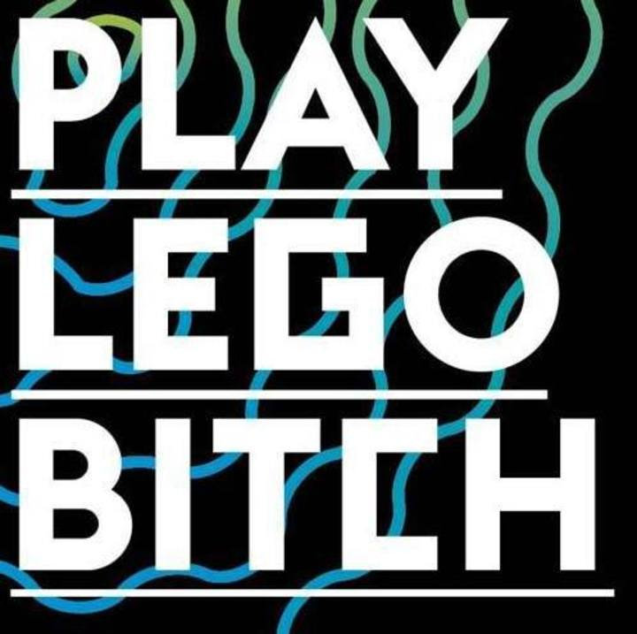Play Lego Bitch Tour Dates
