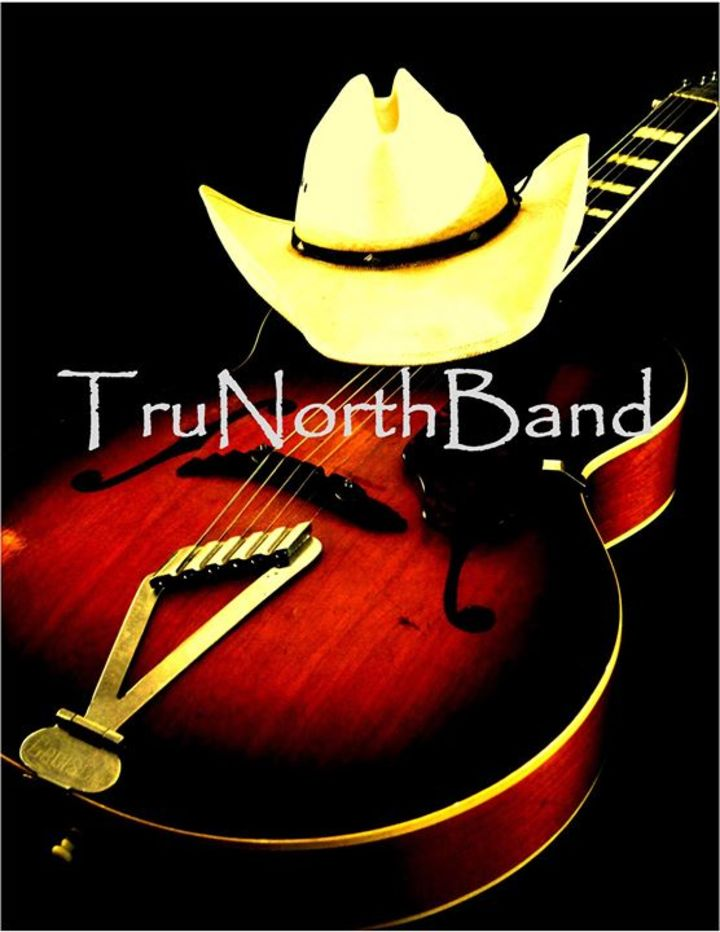Tru North Band Tour Dates