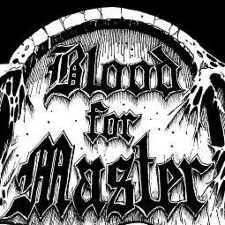 Blood for Master Tour Dates