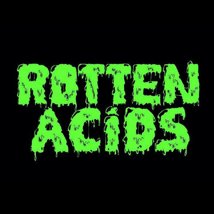 Rotten Acids Tour Dates