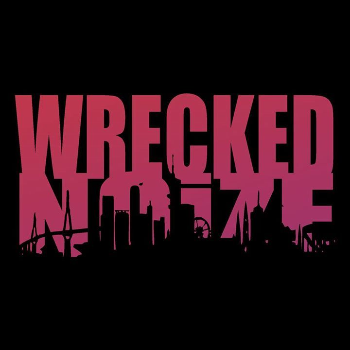 WRECKED NOiZE Tour Dates