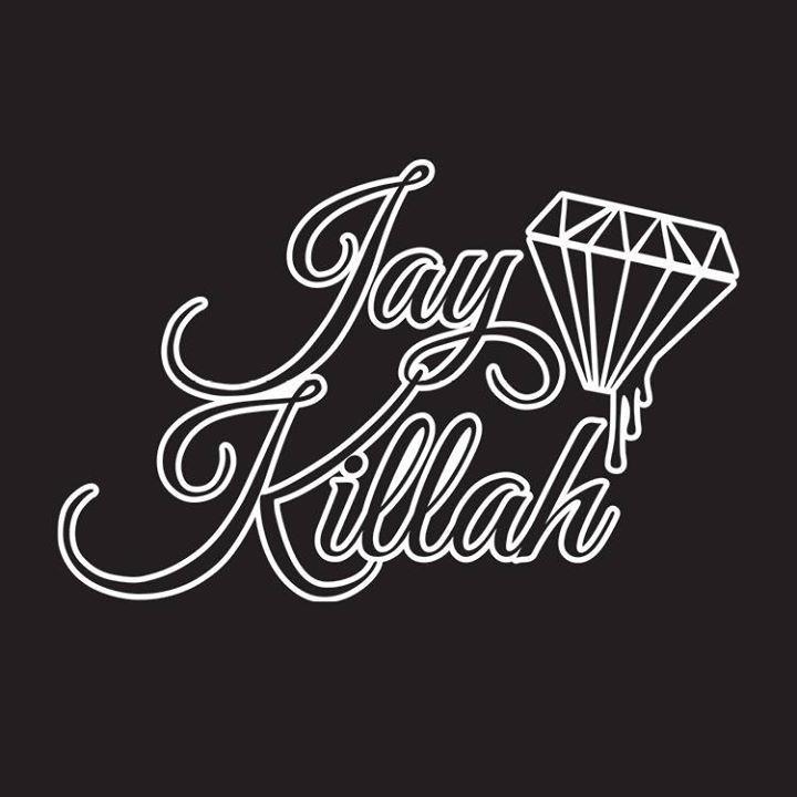 JAY KILLAH Tour Dates
