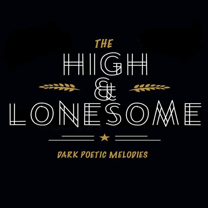 The High & Lonesome Tour Dates