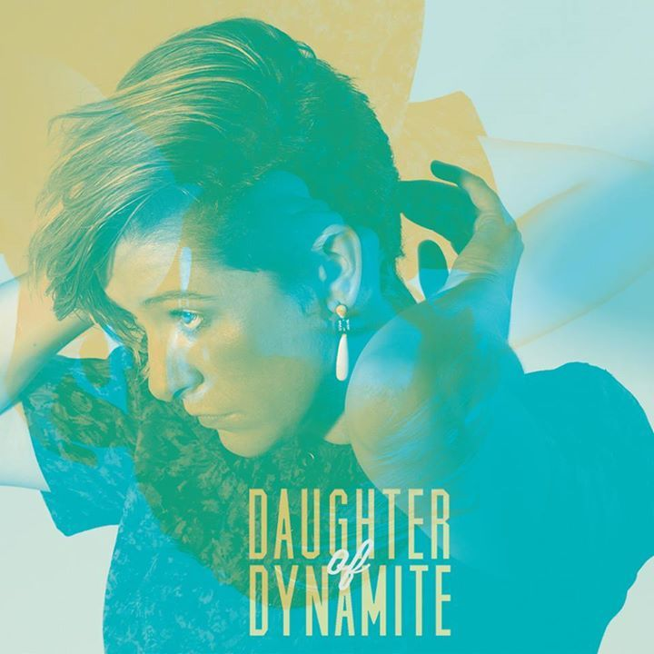 Daughter of Dynamite Tour Dates