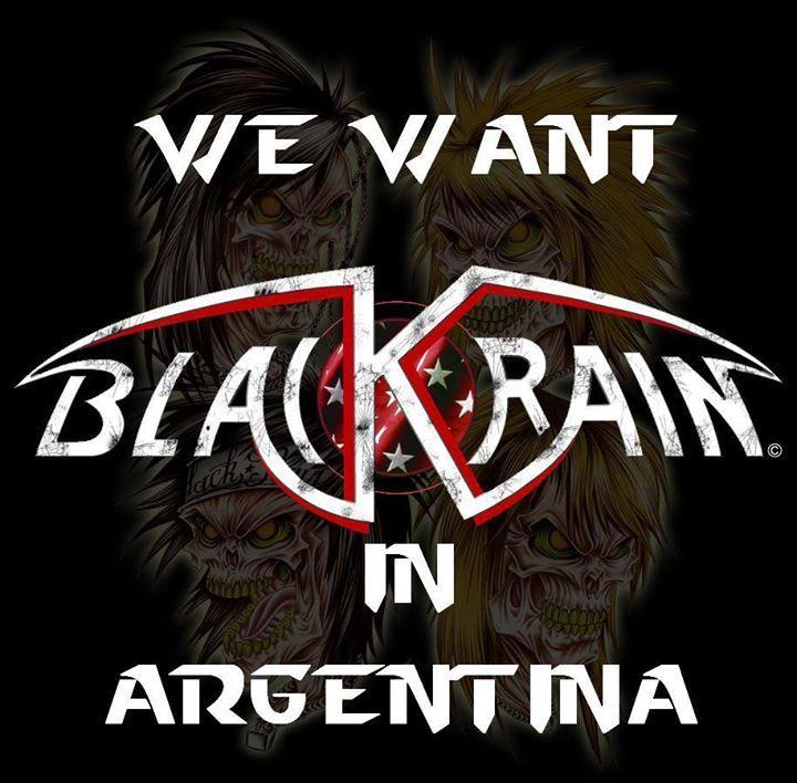 We want BlackRain in Argentina Tour Dates
