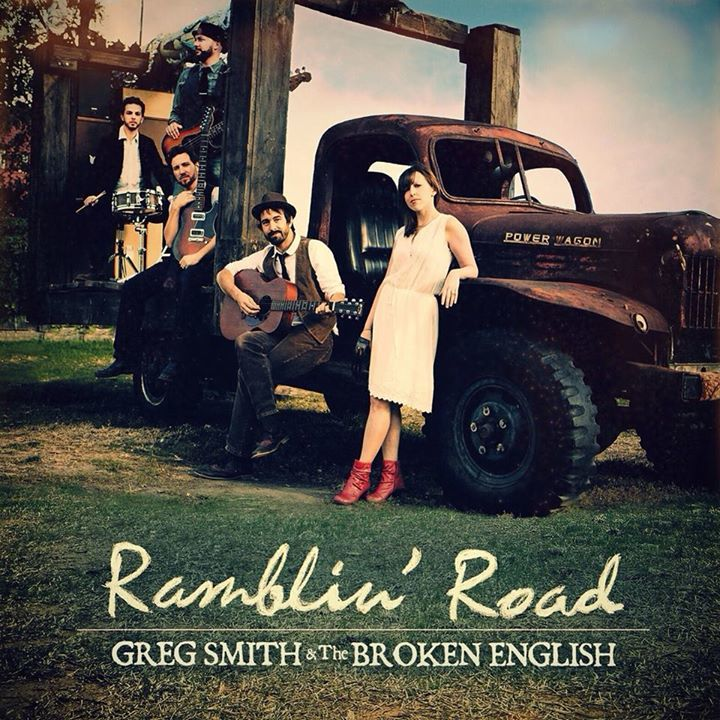 Greg Smith and the Broken English Tour Dates