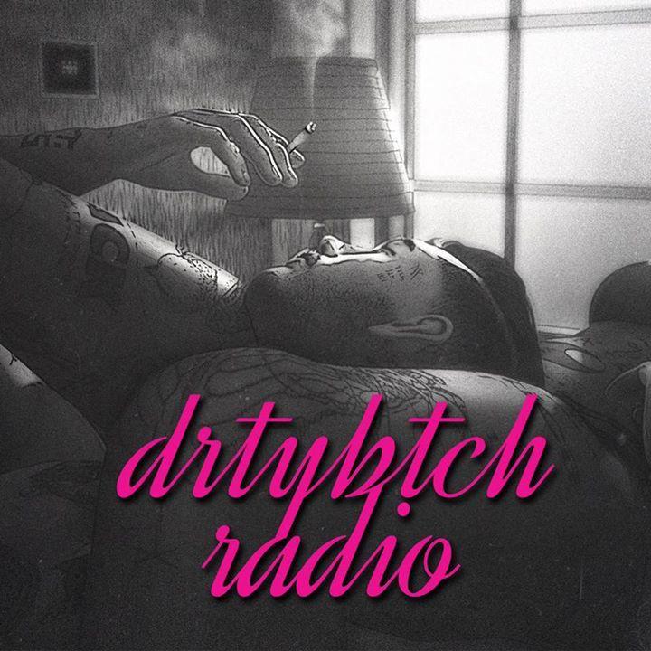 DRTYBTCH Tour Dates