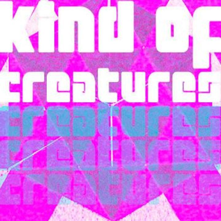 Kind of Creatures Tour Dates