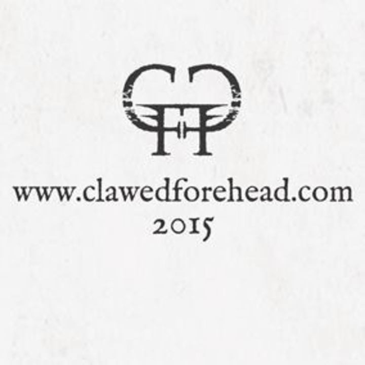 Clawed Forehead Tour Dates
