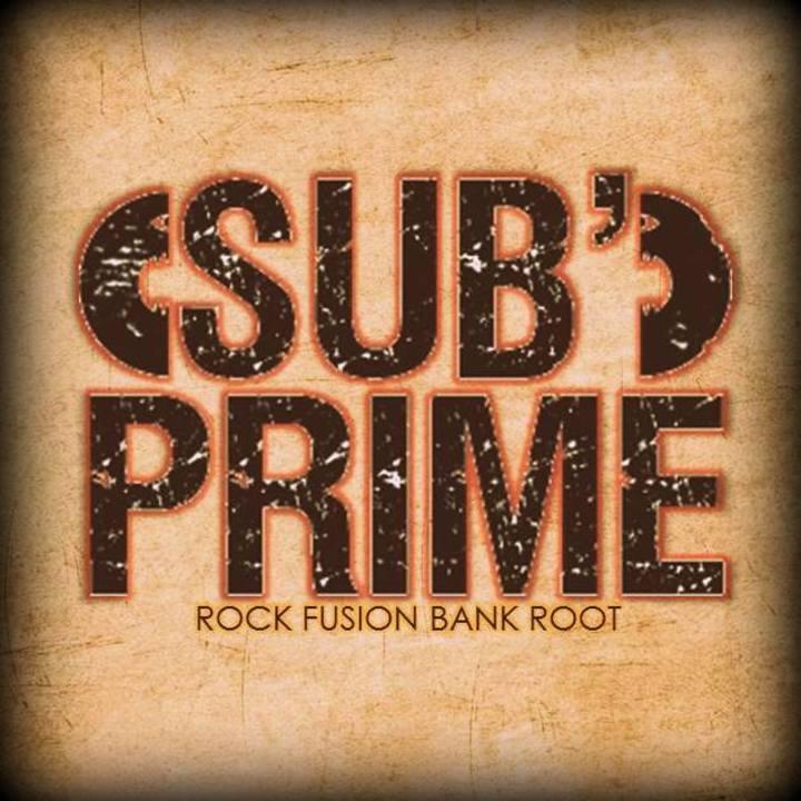 Sub'Prime Tour Dates