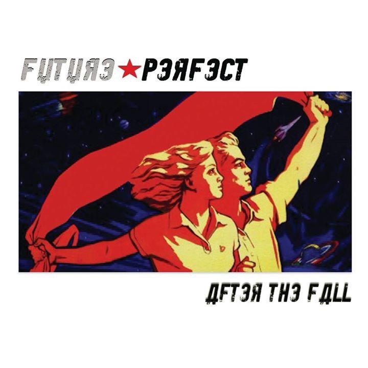 Future Perfect Tour Dates