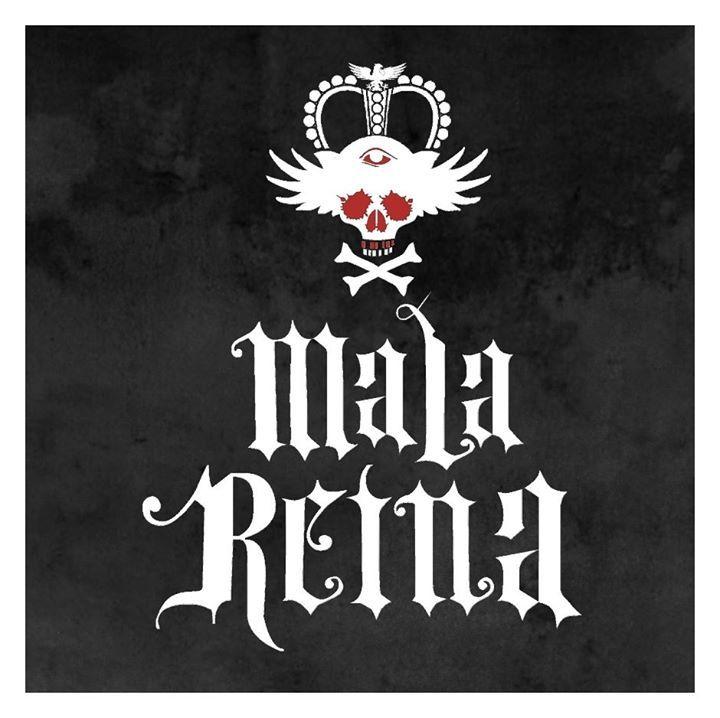Mala Reina Tour Dates