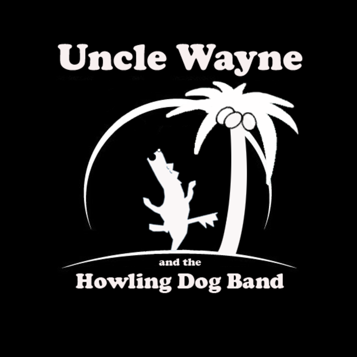 Uncle Wayne and the Howling Dog Band Tour Dates