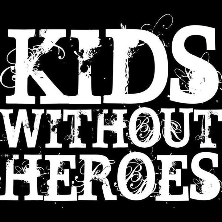 Kids Without Heroes Tour Dates
