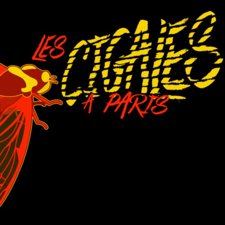 Les Cigales à Paris Tour Dates