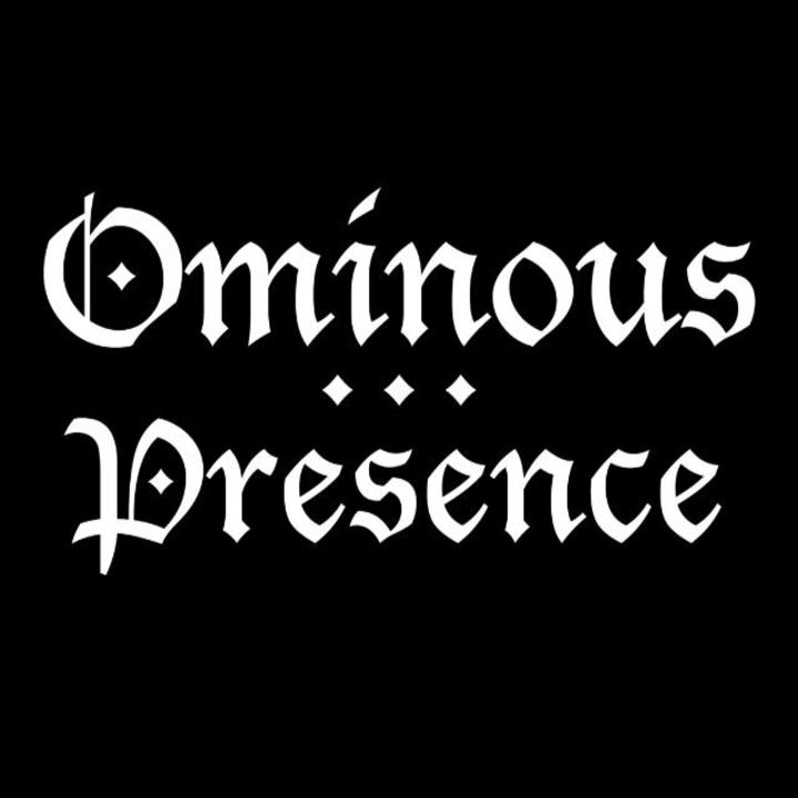 Ominous Presence Tour Dates