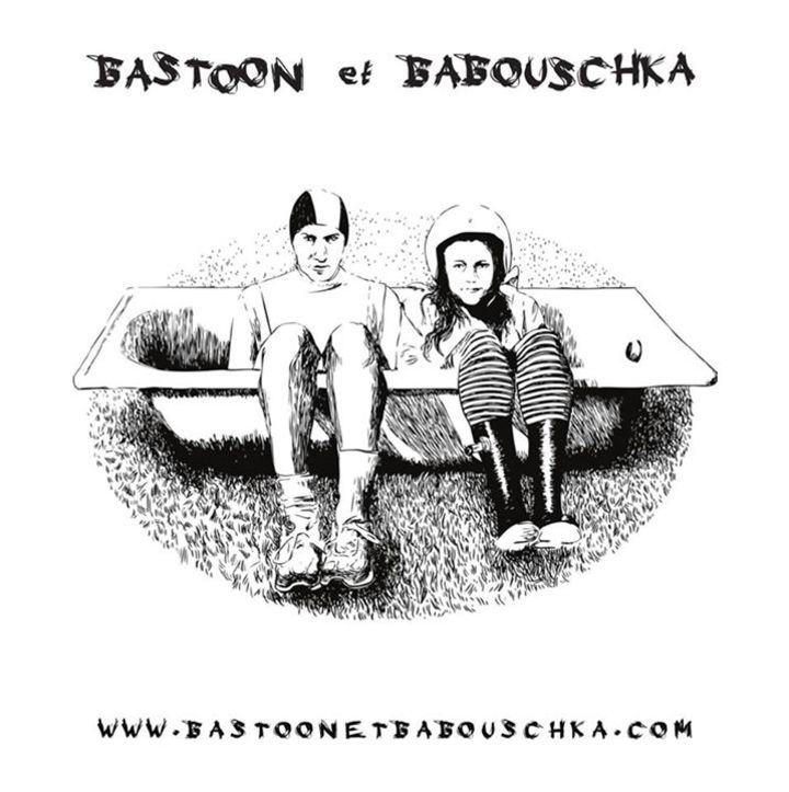 Bastoon et Babouschka Tour Dates