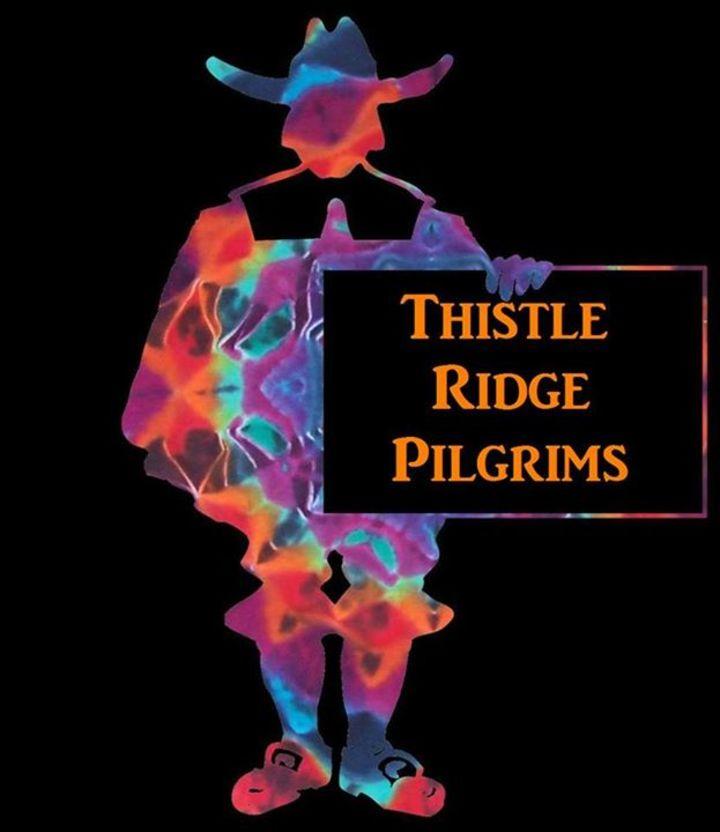 Thistle Ridge Pilgrims Tour Dates