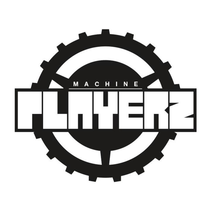 Machine Playerz Tour Dates