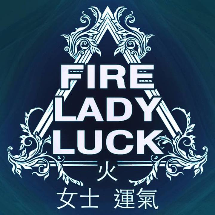 Fire Lady Luck Tour Dates