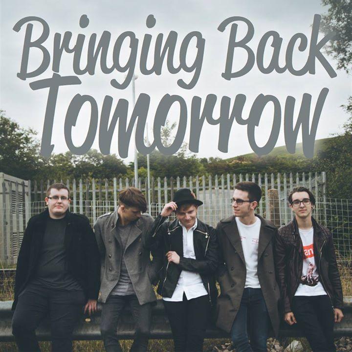 Bringing Back Tomorrow Tour Dates