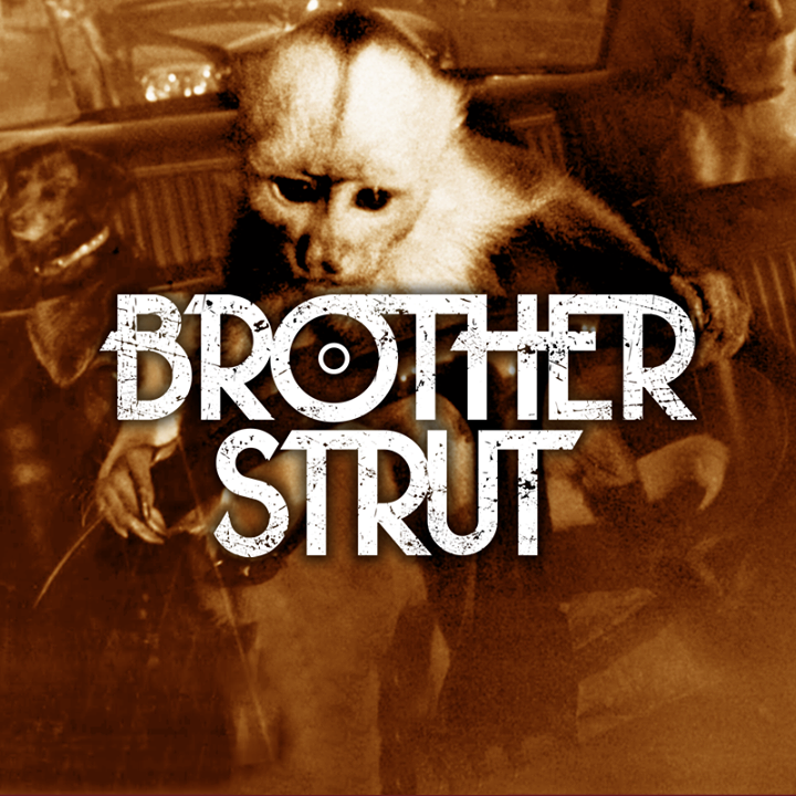 Brother Strut Tour Dates
