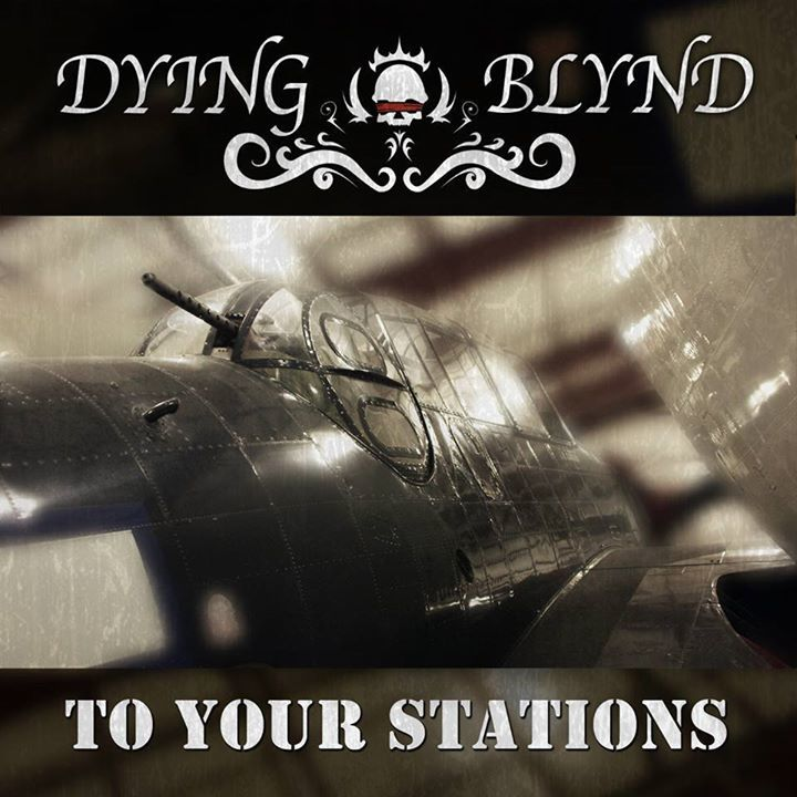 Dying Blynd Tour Dates