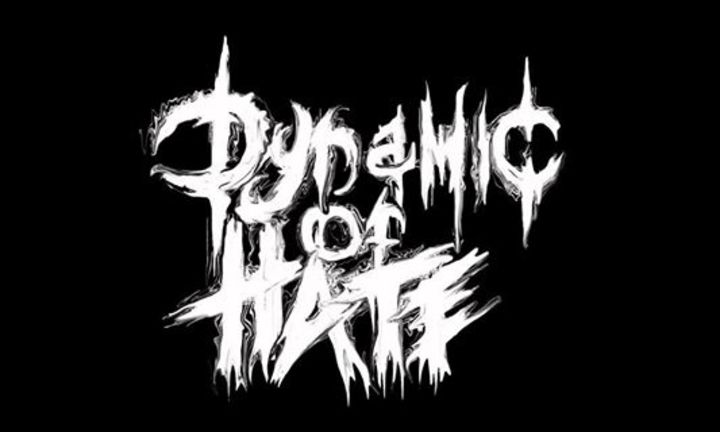 Dynamic of Hate Tour Dates