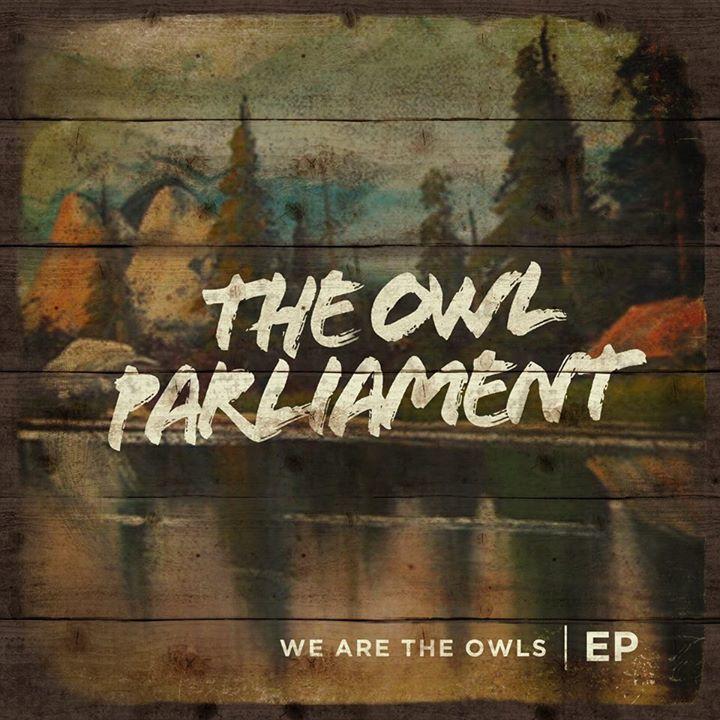 The Owl Parliament Tour Dates