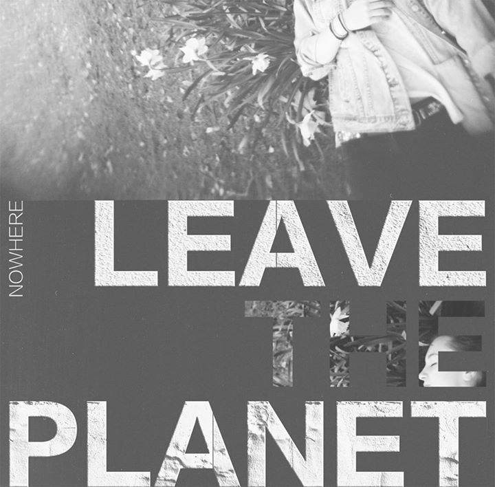 Leave The Planet Tour Dates