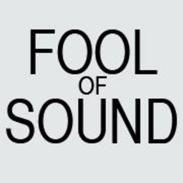 Fool of Sound Tour Dates