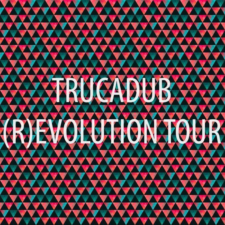 trucadub Tour Dates