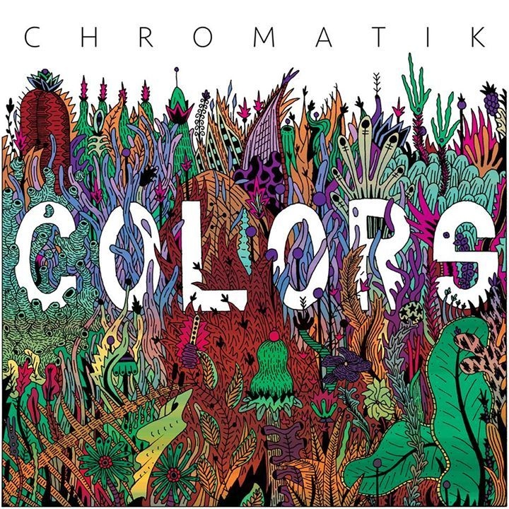 Chromatik Tour Dates