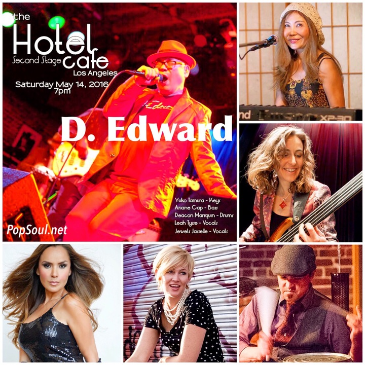 D. Edward @ Hotel Cafe - Second Stage - Los Angeles, CA