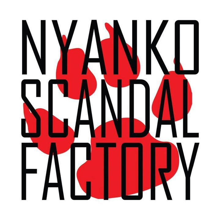 Nyanko Scandal Factory Tour Dates