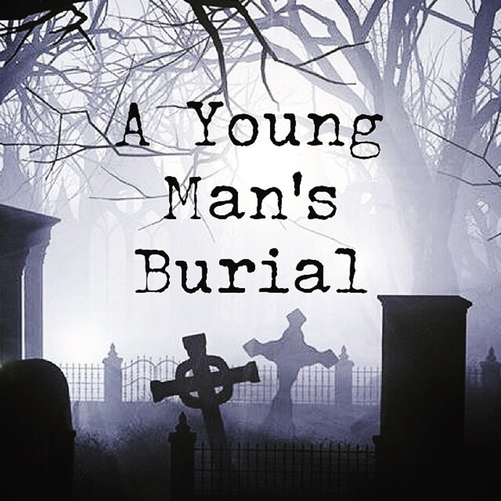 A YOUNG MAN'S Burial Tour Dates
