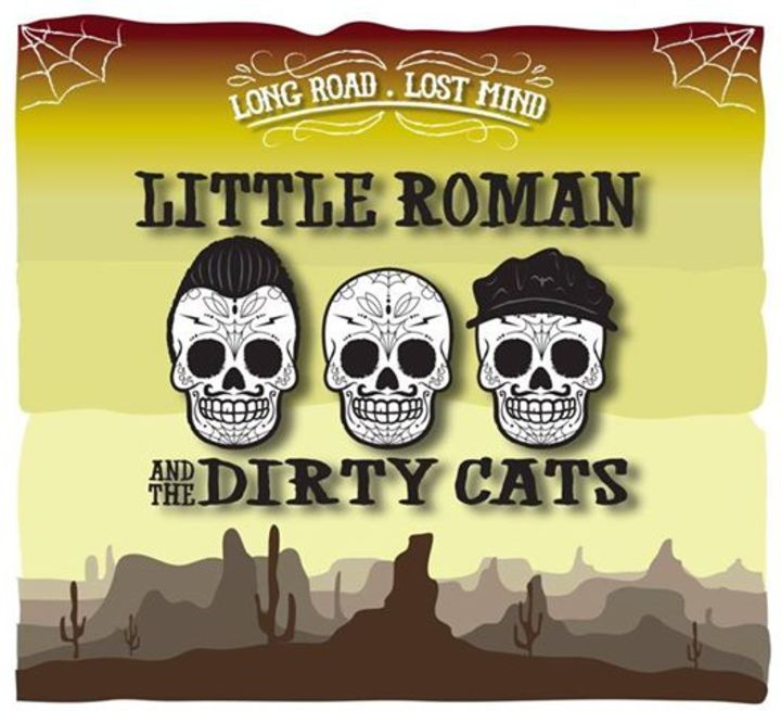 Little Roman & The Dirty Cats Tour Dates