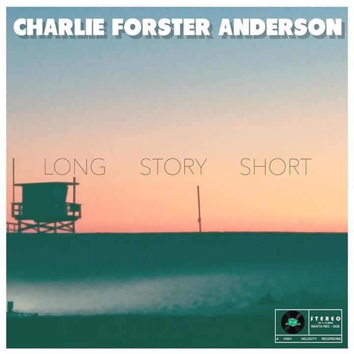 Charlie Forster Anderson Tour Dates