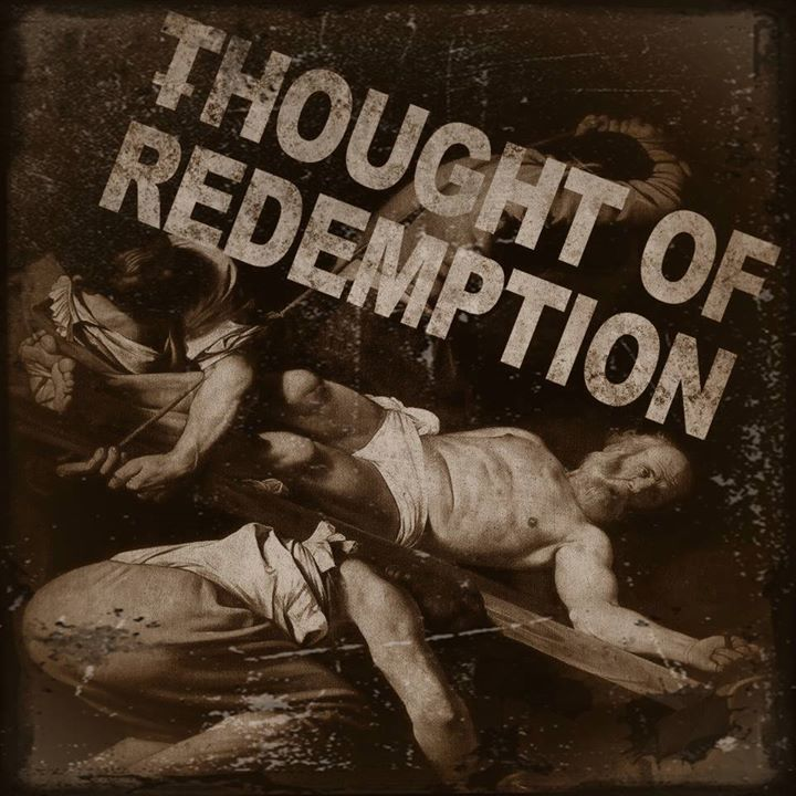 Thought of Redemption Tour Dates