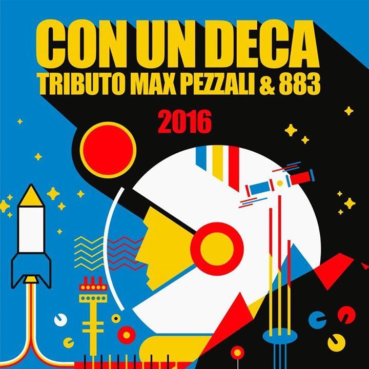 CON UN DECA Tributo Max Pezzali & 883 Tour Dates
