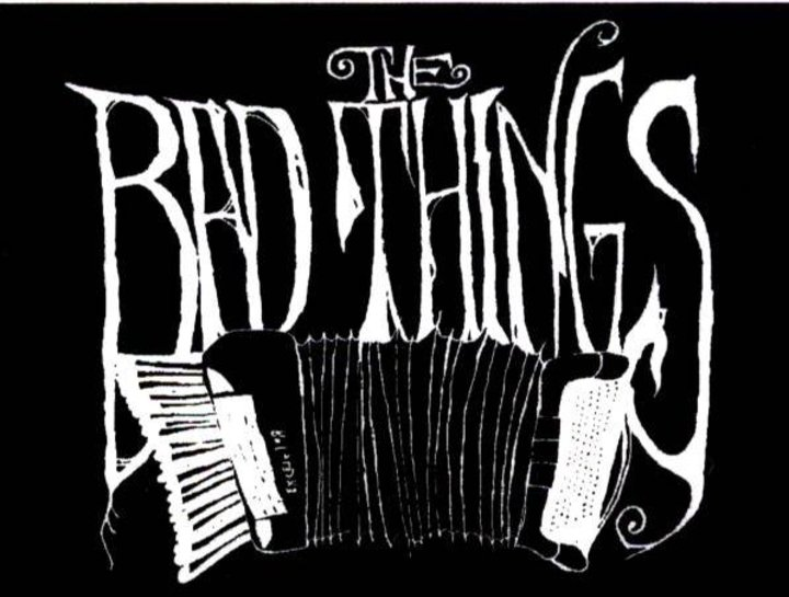 The Bad Things Tour Dates